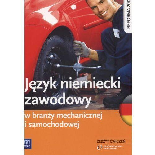 Język niemiecki zawodowy w branży mechanicznej i samochodowej Zeszyt ćwiczeń, książka w oprawie miękkej