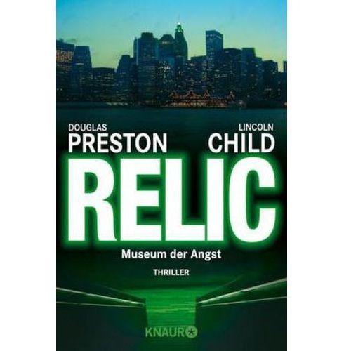 Douglas Preston, Lincoln Child, Thomas A. Merk - Relic (9783426603581)