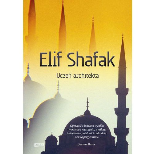 Uczeń architekta, Shafak Elif