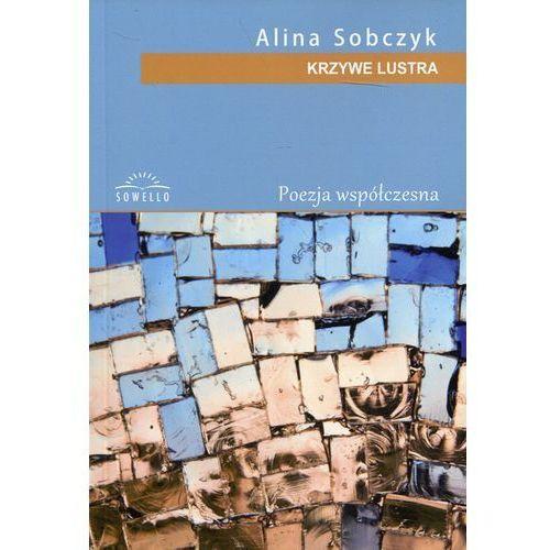 Krzywe lustra - Alina Sobczyk, oprawa miękka