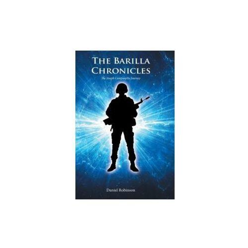 The Barilla Chronicles: The Joseph Campanella Journey (9781524615000)