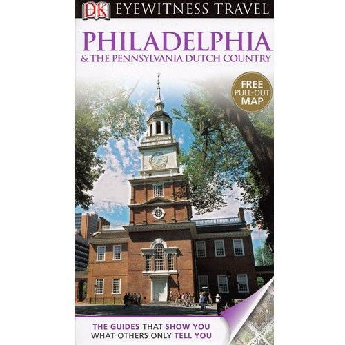 Filadelfia i Pensylwania Dorling Kinderslay Philadelphia & The Pennsylvania Dutch Country