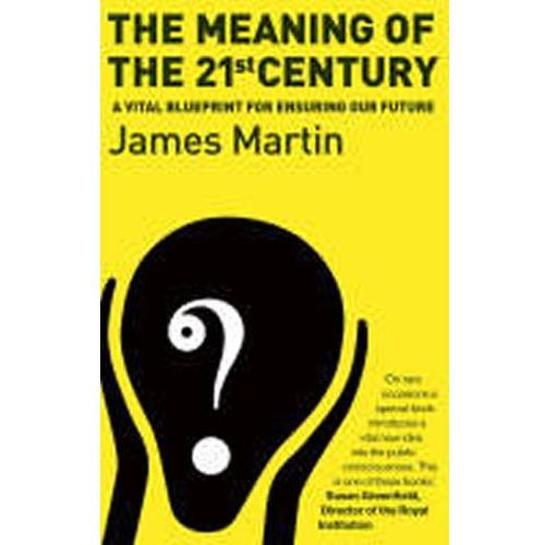 Meaning of the 21st Century, Martin, James