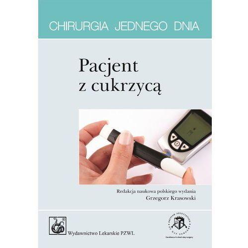 Pacjent z cukrzycą. Seria Chirurgia jednego dnia (9788320044515)