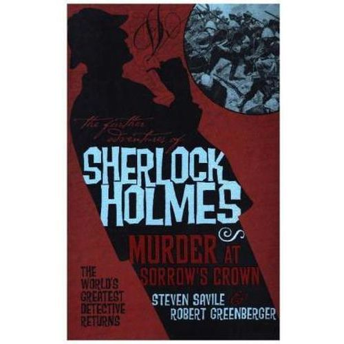 Further Adventures of Sherlock Holmes - Murder at Sorrow's C