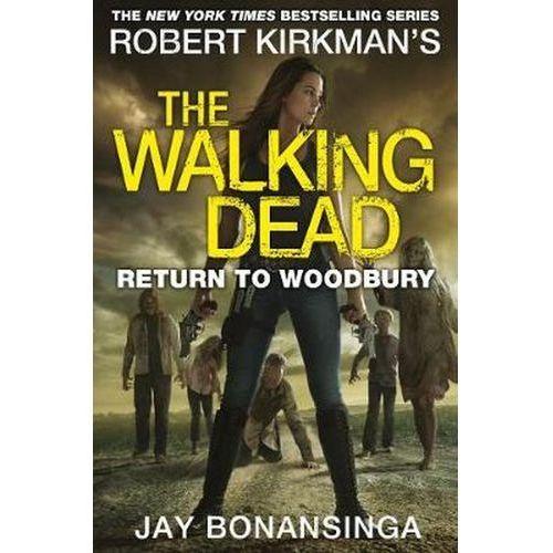 Return to Woodbury - Jay Bonansinga, Pan Macmillan