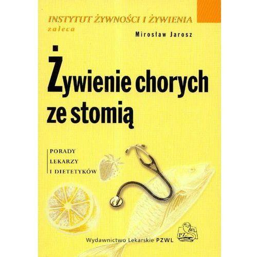 Żywienie chorych ze stomią, oprawa broszurowa