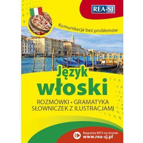 Komunikacja bez problemów. Język włoski + zakładka do książki GRATIS (352 str.)