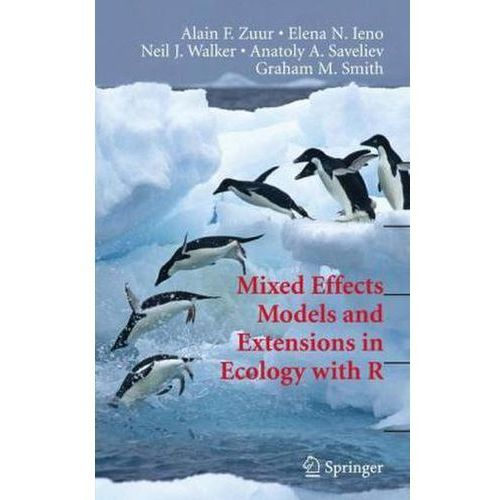 Mixed Effects Models and Extensions in Ecology with R (9780387874579)