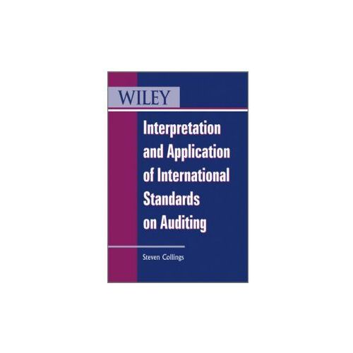 Interpretation and Application of International Standards on Auditing (9780470661123)