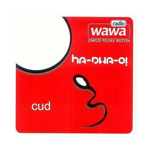 Ha-Dwa-O! - Cud (*)