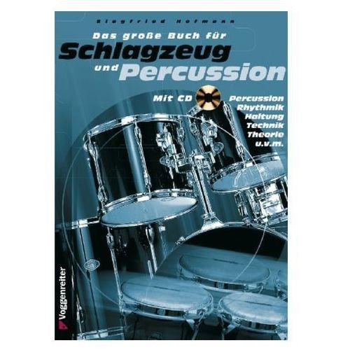 Das große Buch für Schlagzeug und Percussion, m. Audio-CD