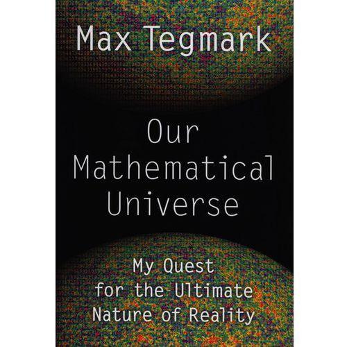 Our Mathematical Universe, pozycja z kategorii Literatura obcojęzyczna