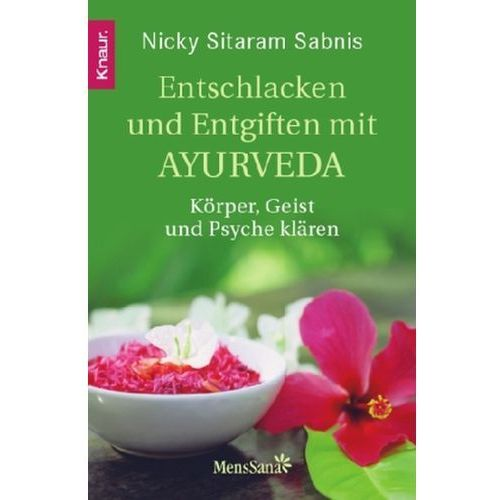 Entschlacken und Entgiften mit Ayurveda (9783426873106)