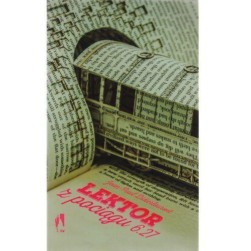 Lektor z pociągu 6:27 - Jean-Paul Didierlaurent (9788328015043)