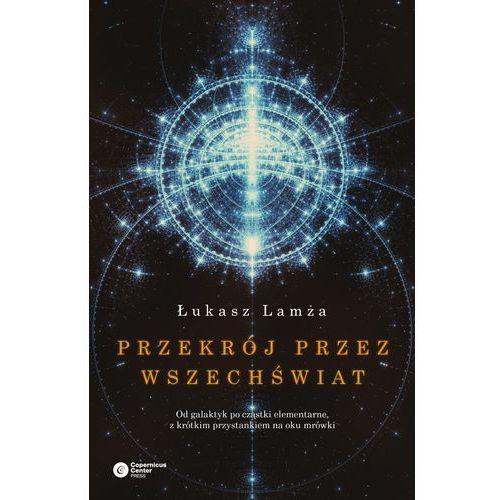 Przekrój przez wszechświat, Copernicus Center Press