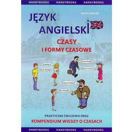 Język Angielski Czasy I Formy Czasowe, Matasek, Maciej