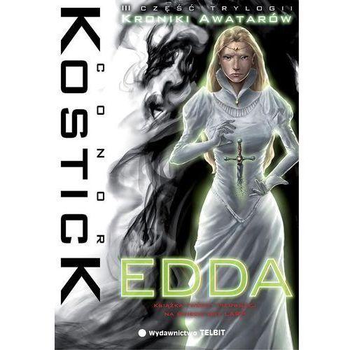 Conor Kostick. Kroniki Awatarów #3 - Edda. (9788362252848)