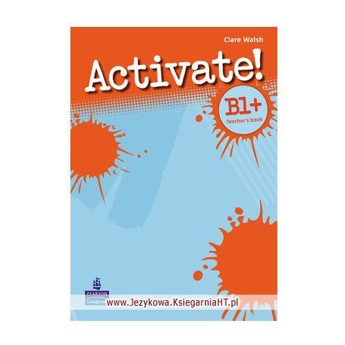Activate! B1+ (Pre-FCE), Teacher's Book (książka nauczyciela) (9781408239117)