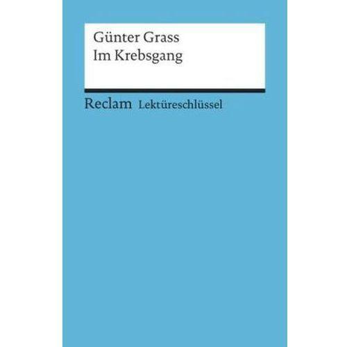 Lektüreschlüssel Günter Grass 'Im Krebsgang' (9783150153383)