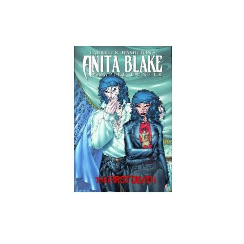 Laurell K. Hamilton's Anita Blake, Vampire Hunter: The First Death (9780785129417)