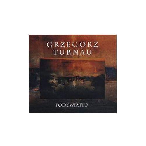 Pod światło [Reedycja] [Digipack] - Grzegorz Turnau
