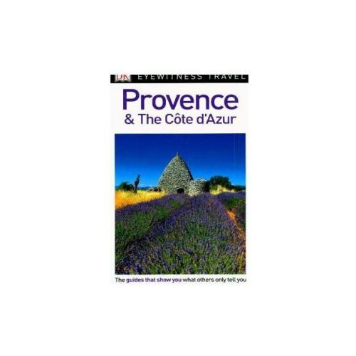 DK Eyewitness Travel Guide Provence and the Cote d'Azur (9780241305966)