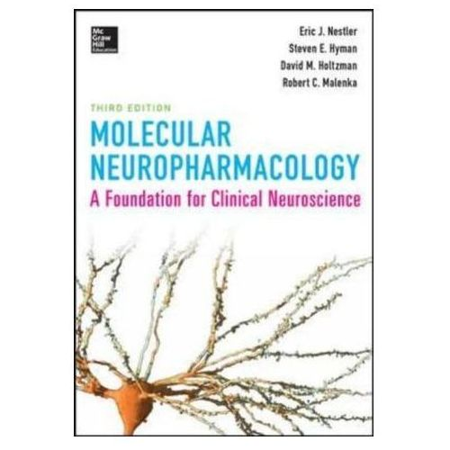 Molecular Neuropharmacology: A Foundation for Clinical Neuro
