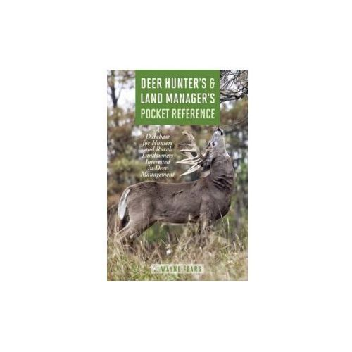 Deer Hunter's & Land Manager's Pocket Reference