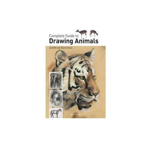 Complete Guide To Drawing Animals, Bammes, Gottfried