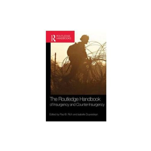 Routledge Handbook of Insurgency and Counterinsurgency (9780415567336)