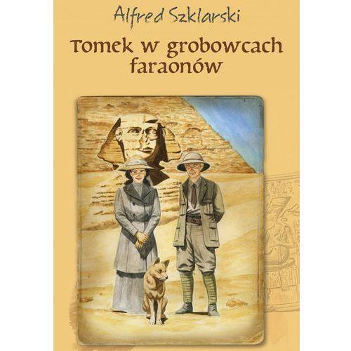 Tomek w grobowcach faraonów. Tom 9 - Alfred Szklarski (EPUB) (9788328710030)