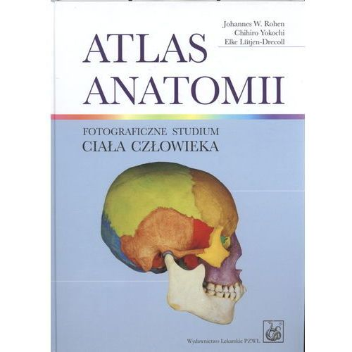 Atlas anatomii. Fotograficzne studium ciała człowieka + Tablice anatomiczne