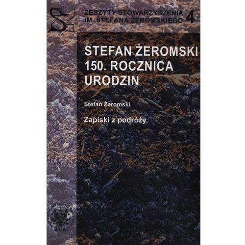 Stefan Żeromski 150 rocznica urodzin (128 str.)