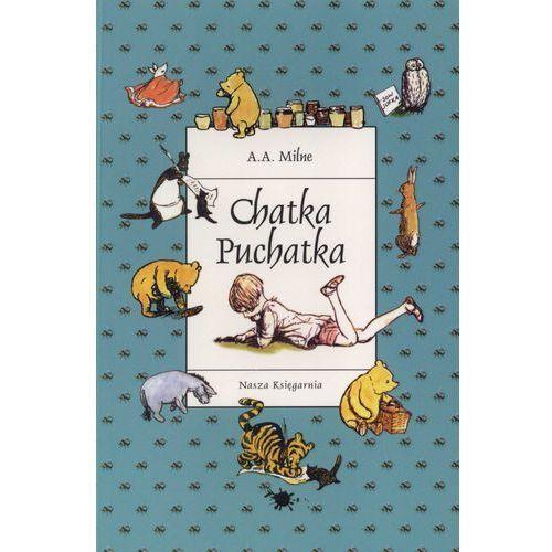 Chatka Puchatka - Alan Alexander Milne (2011). Tanie oferty ze sklepów i opinie.