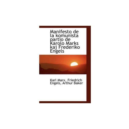 Manifesto de la Komunista Partio de Karolo Marks Kaj Frederiko Engels