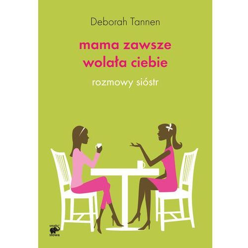 MAMA ZAWSZE WOLAŁA CIEBIE (oprawa miękka) (Książka)