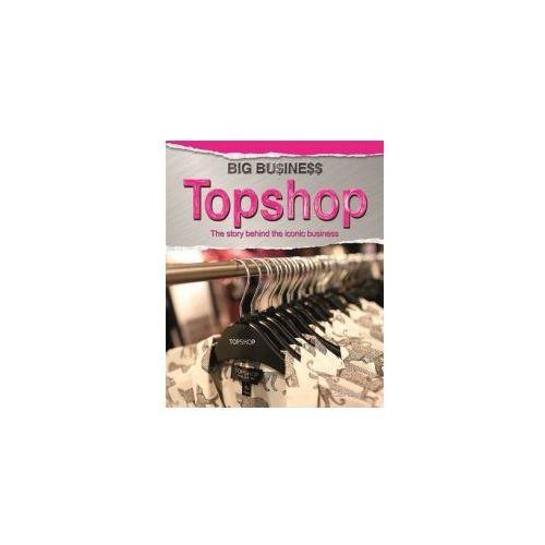 Big Business: Topshop