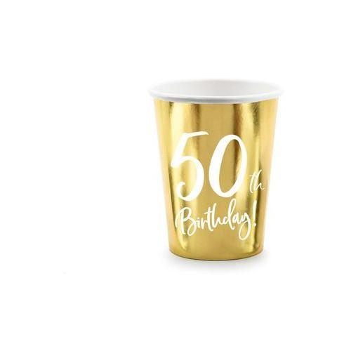 Kubeczki na pięćdziesiąte urodziny 50h birthday! złote - 220 ml - 6 szt. marki Party deco