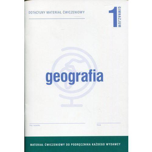 Geografia 1. Materiały Ćwiczeniowe do Wersji Wieloletniej. Gimnazjum (9788378791553)