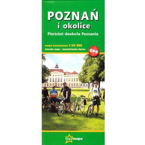 Poznań i okolice. Pierścień dookoła Poznania. Mapa turystyczna 1:50 000