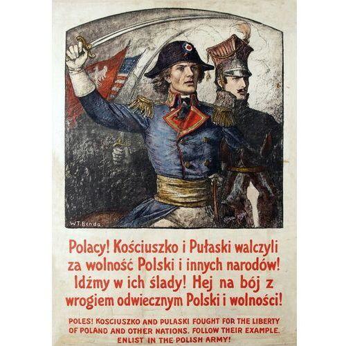 Plakat A3 - Polacy! Kościuszko i Puławski walczyli za wolność Polski A3-GPlak1920-016