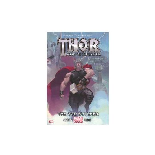 Thor: God Of Thunder Volume 1: The God Butcher (marvel Now) (9780785166979)