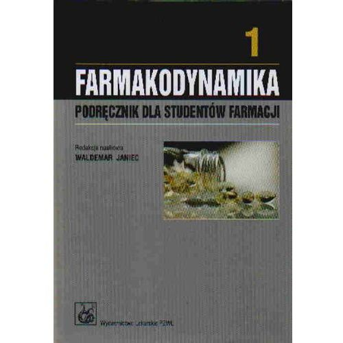 Farmakodynamika. Podręcznik dla studentów farmacji. Tom 1-2, oprawa twarda