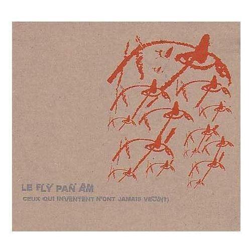 Constellation Fly pan am, le - ceux qui iventent n'ont jamais vecu ? (0666561001919)