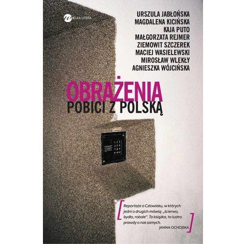 Magdalena Kicińska,Ziemowit Szczerek,Małgorzata Rejmer: Obrażenia e-book, okładka ebook