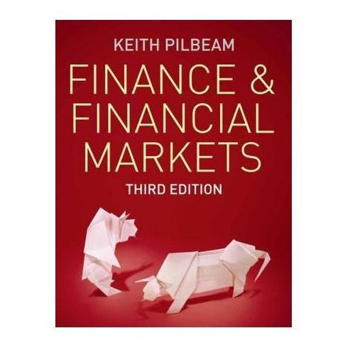 Finance and Financial Markets, Keith Pilbeam