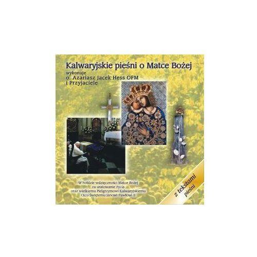 Kalwaryjskie pieśni o matce bożej - cd marki Różni wykonawcy