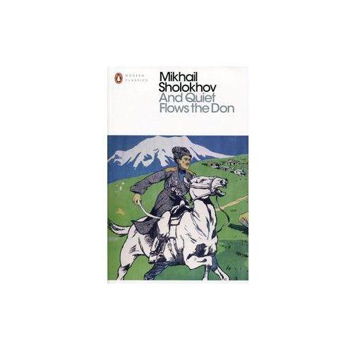 And Quiet Flows the Don - Sholokhov Mikhail (566 str.)