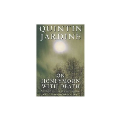 On Honeymoon with Death (Oz Blackstone series, Book 5)